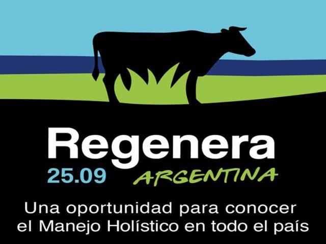 Regenera Argentina, una oportunidad para conocer el manejo holístico en todo el país